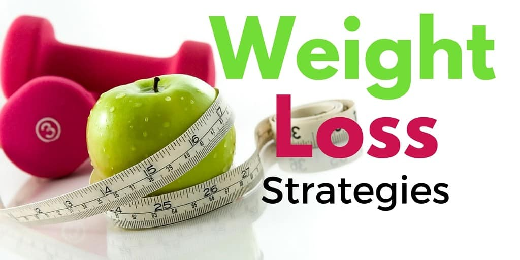 Do You Have A Weight Loss Strategy?