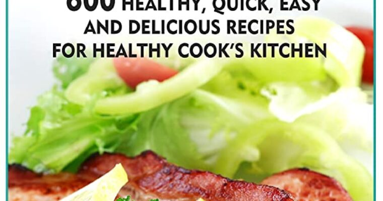 Atkins Diet Cookbook: 600 Healthy, Quick, Easy and Delicious Recipes for Healthy Cook's Kitchen