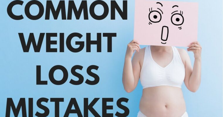 Fat Loss Diet Mistakes To Avoid